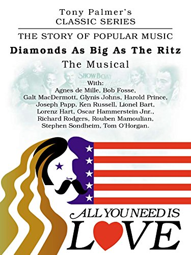 tony-palmers-classic-series-all-you-need-is-love-diamonds-as-big-as-the-ritz-the-musical-ov