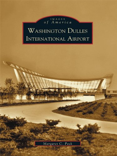Washington Dulles International Airport (Images of Aviation) (English Edition)