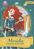 Merida: Legend of the Emeralds (Disney Princess Early Chapter Books: A Jewel Story)
