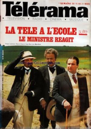TELERAMA No 1574 Du 12/03/1980 - LA TELE A L'ECOLE SUITE LE MINISTRE REAGIT - ECOLE QUI A PEUR DE LA TELE - SUITE - LA REACTION DU MINISTRE ET LA REPONSE DES SYNDICATS - MUSIQUE EN TETE DISQUES CLASSIQUES CHANSONS JAZZ POP ET TRADITIONS - LIVRES DE MUSI