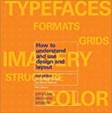 How to Understand and Use Design and Layout by Alan Swann (2003-04-02)