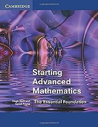 Starting Advanced Mathematics: The Essential Foundation