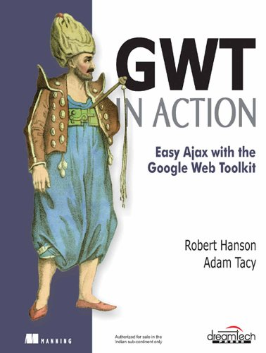GWT In Action: Easy Ajax with the Google Web Toolkit