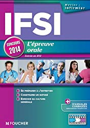 IFSI L'épreuve orale - Concours 2014 Entrée en IFSI