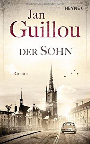 Guillou, Jan: Der Sohn (Brückenbauer-Serie, Band 6)