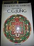 L'homme et ses symboles Conçu et réalisé par CG Jung