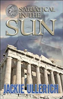 Sabbatical In The Sun (English Edition) di [Ullerich, Jackie]