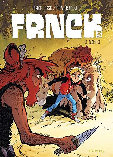FRNCK - tome 3 - Le sacrifice par Bocquet Olivier