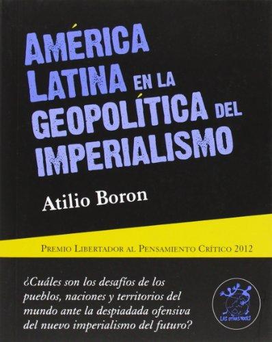 América Latina en la geopolítica del Imperialismo (otras voces)