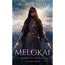 Melokai (In the Heart of the Mountains Book 1)