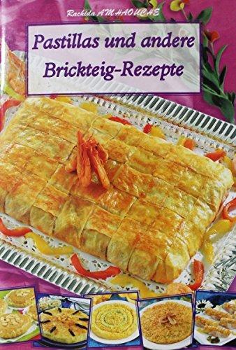 Pastillas und andere Brickteig-Rezepte