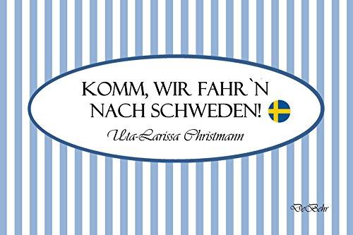 Komm, wir fahr`n nach Schweden! - Geschenkbüchlein: Alle Infos bei Amazon