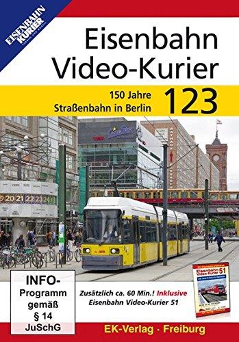 150 Video (Eisenbahn Video-Kurier 123 - 150 Jahre Straßenbahn Berlin)