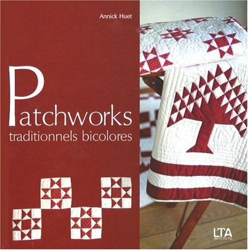 Patchworks traditionnels bicolores
