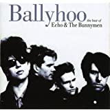 Ballyhoo: The Best of Echo & The Bunnymen