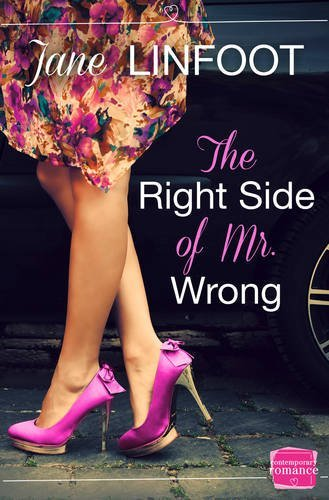 The Right Side of Mr Wrong by Jane Linfoot (2014-08-14)