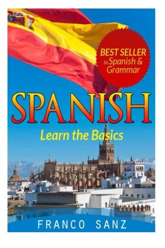 Spanish.: Learn the Basics