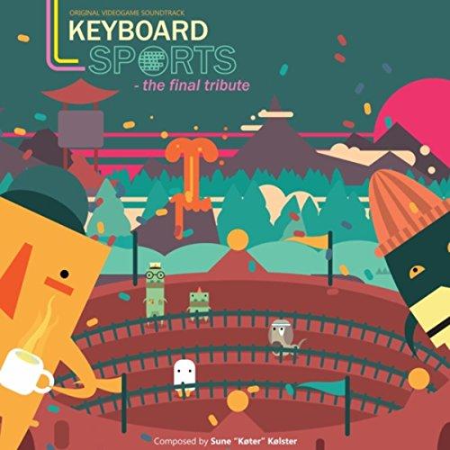 Keyboard Sports - The Final Tribute (Original Videogame Soundtrack)