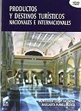 Productos y destinos turísticos nacionales e internacionales (Hostelería y turismo)