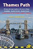 Thames Path: Trailblazer British Walking Guide: Practical Walking Guide from Thames Head to the Thames Barrier with 90 Trail Maps & 10 Town Plans (British Walking Guides)