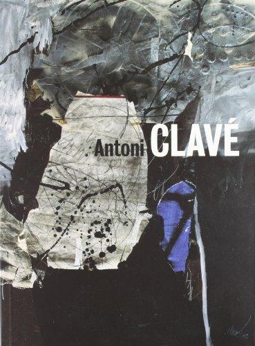 Antoni Clavé: Un mundo de arte. Obras 1934-2002 / A World of Art. Works 1934-2002 (Arte y Fotografía)