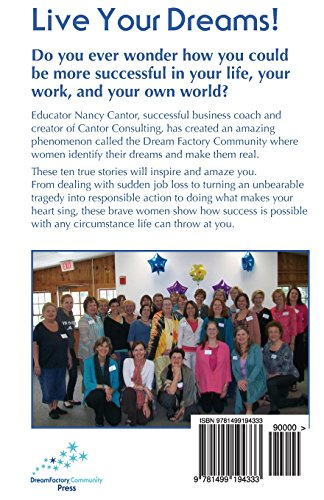 Living Our Dreams: Success Stories from the Dream Factory Community