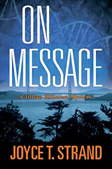 On Message: A Jillian Hillcrest Mystery by [Strand, Joyce]