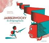 Jabberwocky le dragragroula