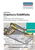 Crashkurs SolidWorks Teil 2: Einführung in die Erstellung von Dokumentenvorlagen und Blattformaten