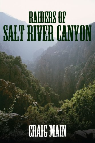 Raiders of Salt River Canyon