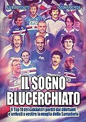 51NpkC2j72L. SL250  I 5 migliori libri sulla Sampdoria