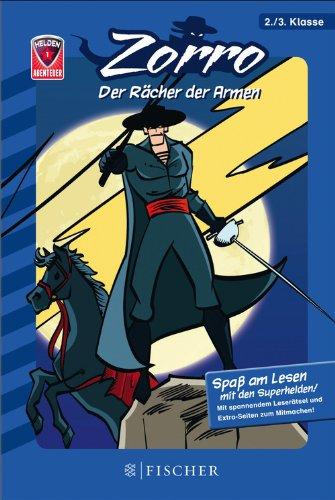 Helden-Abenteuer: Zorro – Der Rächer der Armen: Fischer. Nur für Jungs