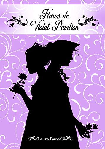 Flores de Violet Pavilion de Laura Barcali