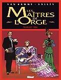 Les Maîtres de l'Orge. Tome 2 : Margrit. 1886 de Van Hamme. Jean (1993) Cartonné