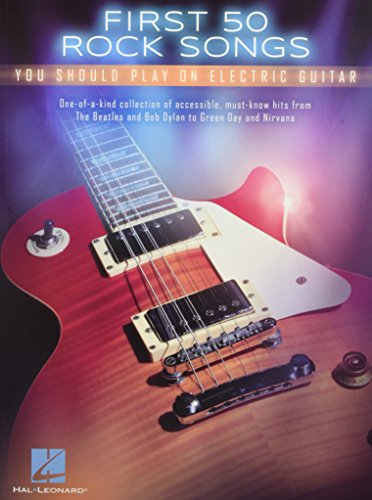 First 50 Rock Songs You Should Play On Electric Guitar -For Guitar- (TAB Book): Noten, Sammelband für Gitarre