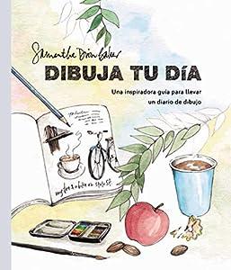 diseño redes sociales: Dibuja tu día: Una inspiradora guía para llevar un diario de dibujo (Espacio De ...