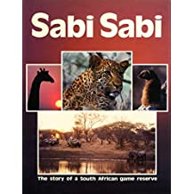Sabi Sabi: The story of a South African game reserve