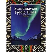 Scandinavian Fiddle Tunes: 73 Traditional Pieces for Violin. Violine. Ausgabe mit CD. (Schott World Music)