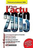 Lire le livre Toute l'actu 2013 Concours gratuit