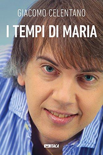I tempi di Maria. Con DVD video