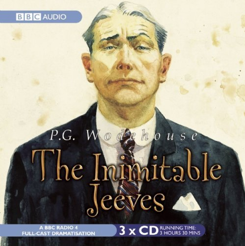 the-inimitable-jeeves-a-bbc-full-cast-radio-drama-bbc-radio-collection-by-p-g-wodehouse-2010-03-16