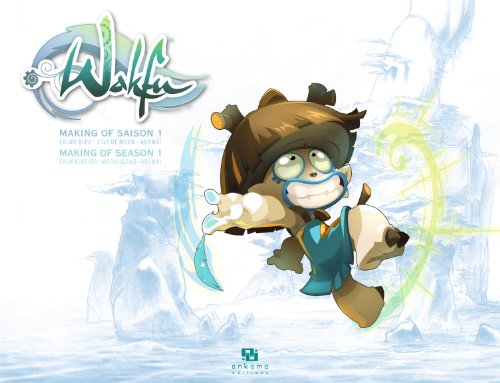 Wakfu - Making of Saison 1 Vol.6