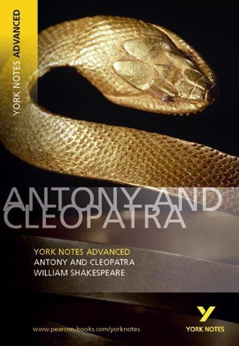 Antony and Cleopatra (York Notes Advanced) by Shakespeare. William ( 2004 ) Paperback