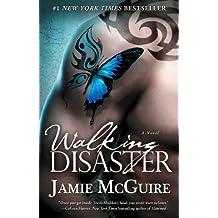 Walking Disaster: A Novel (Beautiful Book 2) (English Edition)