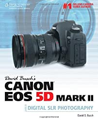 [(David Busch's Canon Eos 5d Mark II Guide to Digital SLR Photography)] [ By (author) David Busch ] [October, 2010]