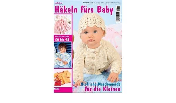 Sabrina Special Häkeln Fürs Baby Amazonde Küche Haushalt