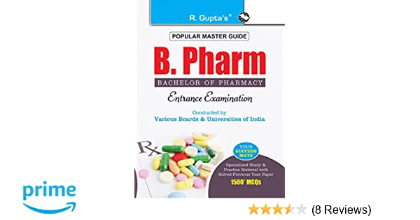 Buy B  Pharm (Bachelor of Pharmacy) Entrance Exam Guide