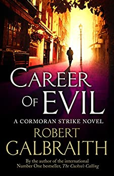 Career of Evil (Cormoran Strike Book 3) by [Galbraith, Robert]