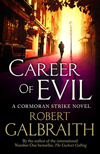 Career of Evil: Cormoran Strike Book 3 by [Galbraith, Robert]