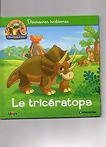"""Afficher """"Le Monde des dinosaures<br /> Le tricératops"""""""